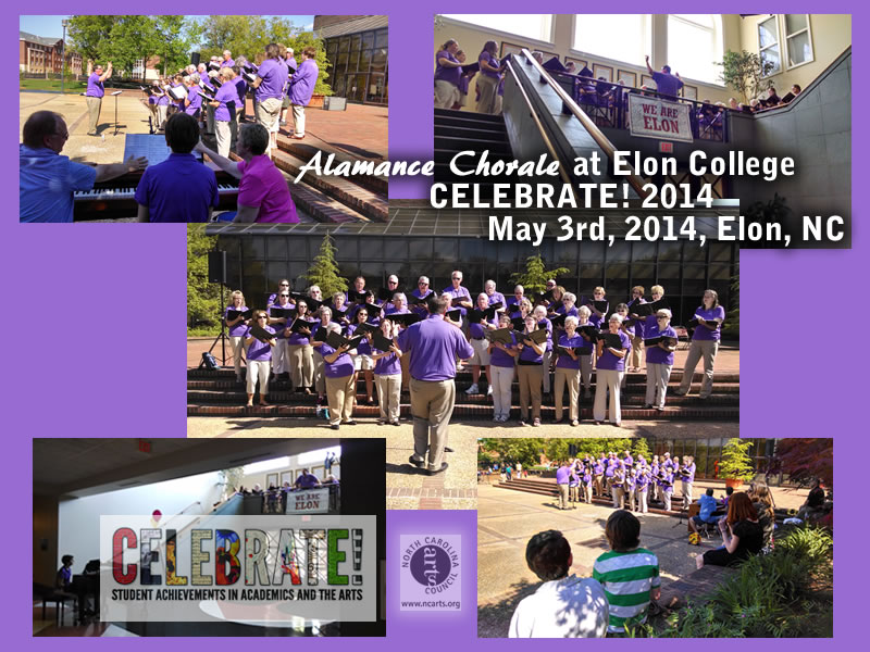 May 3, 2014 Alamance Chorale at Elon College CELEBRATE! Event