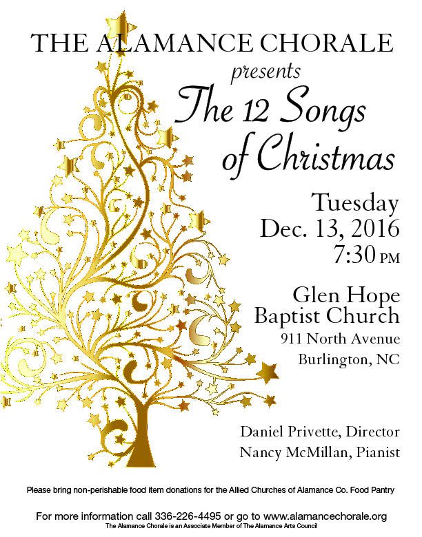 Alamance Chorale Sings 12 Songs of Christmas...Tuesday, December 13, 2016, 7:30PM, Glen Hope Baptist Church, 911 North Ave, Burlington, NC